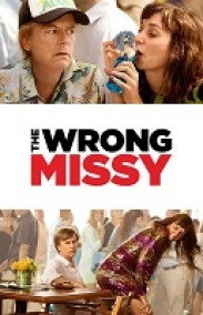 The Wrong Missy izle