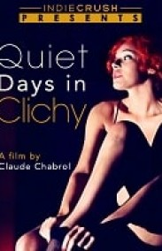 Quiet Days in Clichy Erotik Film izle